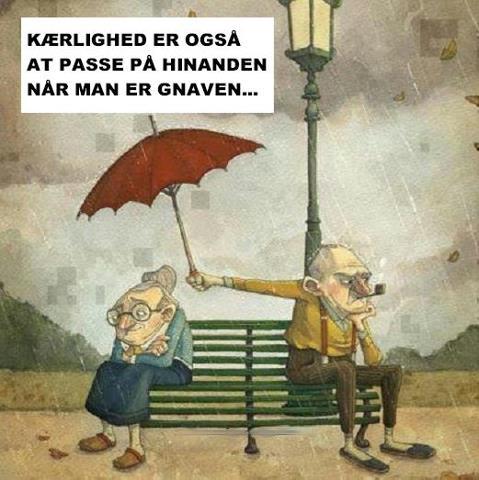 kærlighed er også at passe på hinanden, når man er gnaven
